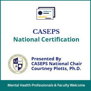 CASEPS National Certification